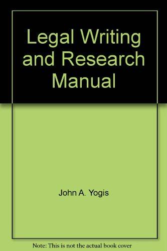 Legal Writing and Research Manual, 6th Ed.: Iosipescu, Michael J.; Whitehead, Philip W.