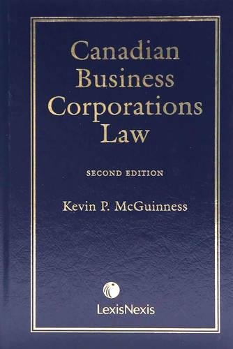 9780433443025: Canadian Business Corporations Law