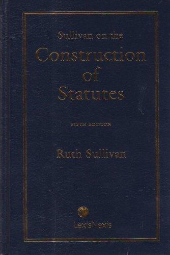 9780433451839: Sullivan on the Construction of Statutes 5th Edition