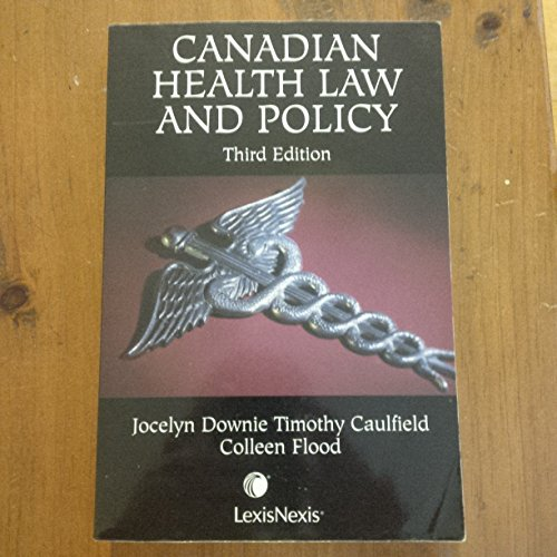 9780433452218: Canadian Health Law and Policy