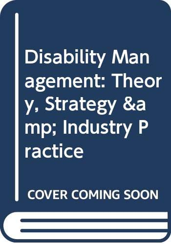 9780433452263: Disability Management: Theory, Strategy & Industry Practice