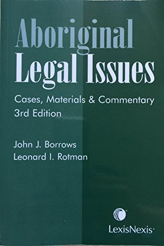 9780433453284: Aboriginal Legal Issues: Cases, Materials & Commentary