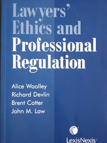 9780433453758: Lawyers' Ethics and Professional Regulation