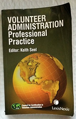 Volunteer Administration - Professional Practice: Council for Certification