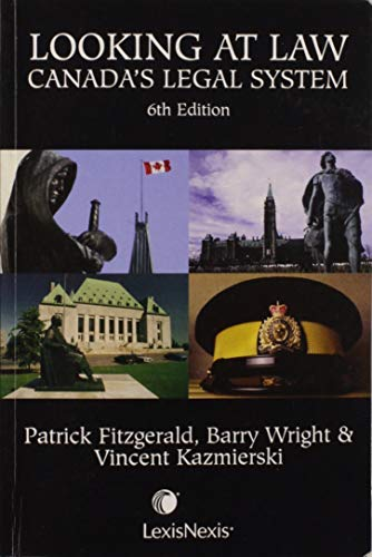 9780433463047: Looking at Law: Canada's Legal System