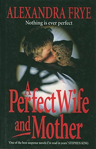 9780434000333: A Perfect Wife and Mother