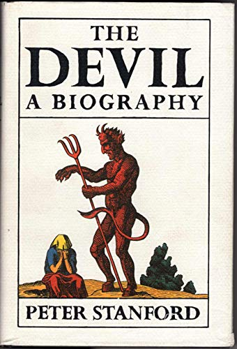 9780434000425: The Devil: A Biography