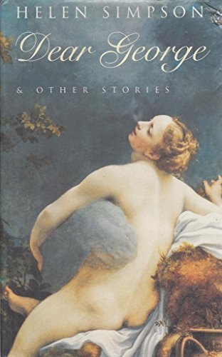 Dear George and Other Stories: Helen Simpson