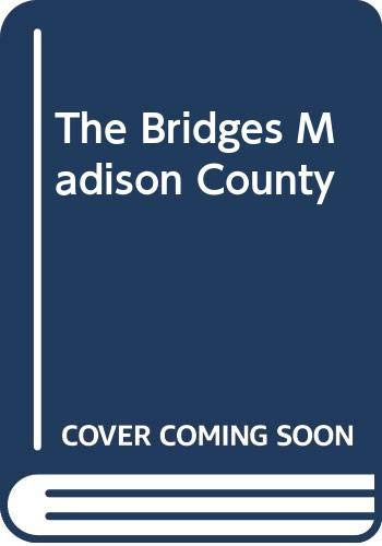 The Bridges of Madison County: Robert James Waller