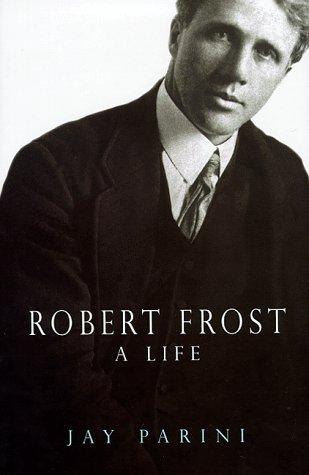 9780434001668: Robert Frost: A Life
