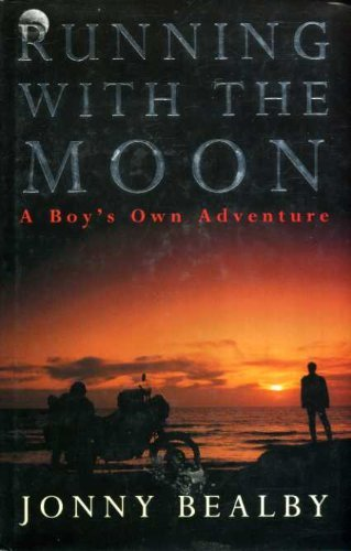9780434002375: Running with the Moon: A Boy's Own Adventure
