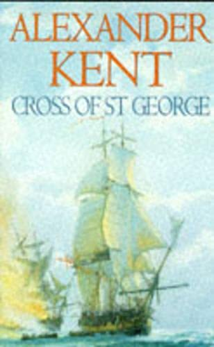 9780434002894: Cross Of St George: (Richard Bolitho: Book 24)