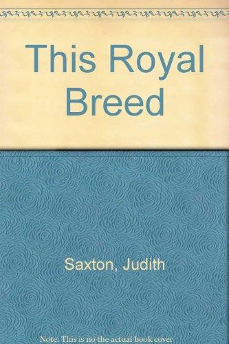 9780434002962: This Royal Breed