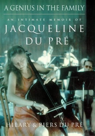 9780434003440: A Genius in the Family: An Intimate Memoir of Jacqueline Du Pre