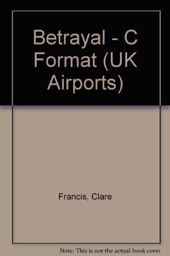 9780434003501: Betrayal - C Format (UK Airports)