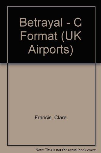 9780434003501: Betrayal - C Format (UK Airports)