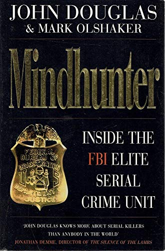9780434003631: Mindhunter (Inside the FBI elite serial crime unit)