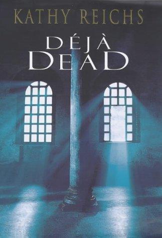 Deja Dead: REICHS Kathy