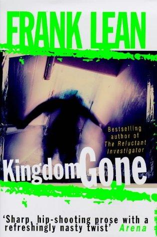 9780434004508: KINGDOM GONE.