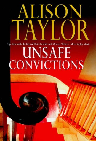 Unsafe Convictions: Taylor, Alison