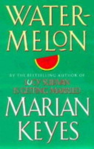 9780434004829: Keyes, M: Watermelon
