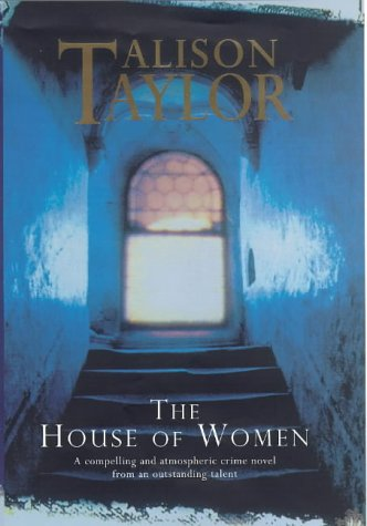 9780434004836: The House of Women
