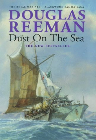 9780434004966: Dust on the Sea (The Royal Marines - Blackwood family saga)