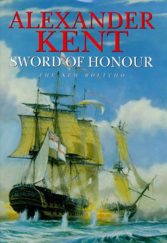 Sword of Honour 9780434004980 Sir Richard Bolitho returns from a wearing campaign in North American waters to take up a command in Malta. As England's long war with Napoleon reaches its end, will Richard Bolitho's longing for peace—both public and personal—be fulfilled?