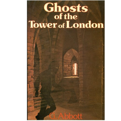 9780434005956: Ghosts of the Tower of London