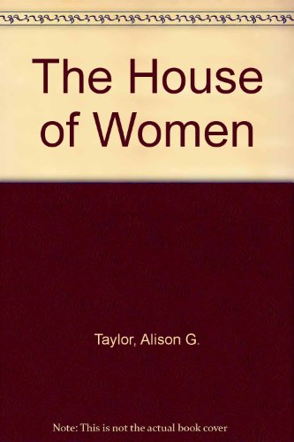 9780434007271: The House of Women