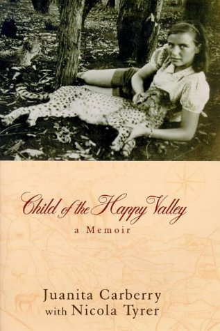 Child Of The Happy Valley: Carberry, Juanita