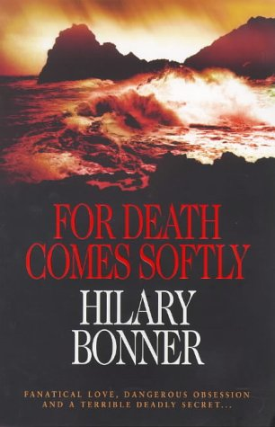 9780434007318: For Death Comes Softly