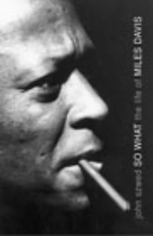 9780434007592: So What: The life of Miles Davis