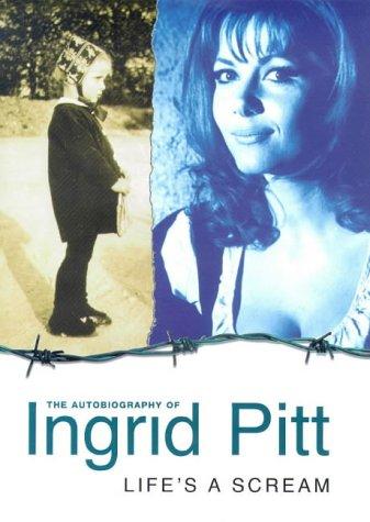 9780434007622: Life's a Scream: Autobiography of Ingrid Pitt