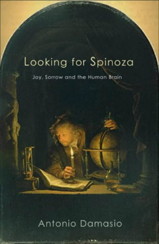 9780434007875: Looking for Spinoza: Joy, Sorrow, and the Feeling Brain.