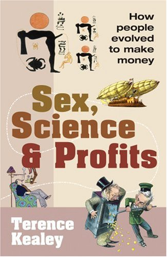 9780434008247: Sex, Science & Profits: How People Evolved to Make Money