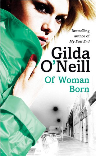 9780434008285: Of Woman Born (East End Trilogy)