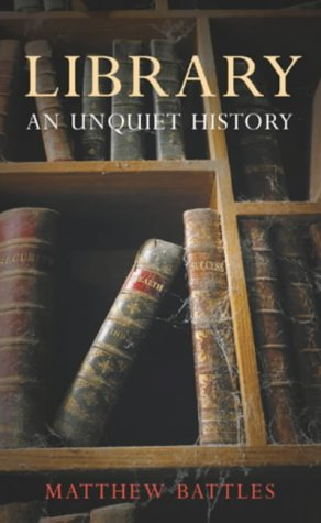 9780434008872: Library: An Unquiet History