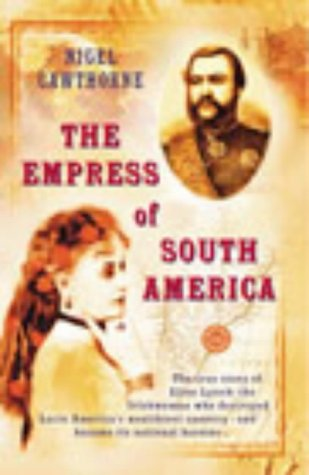 9780434008988: The Empress of South America