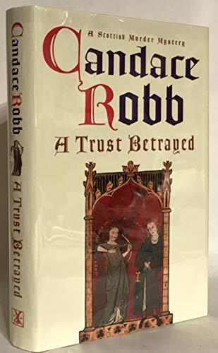 9780434009022: A Trust Betrayed (A Scottish murder mystery)