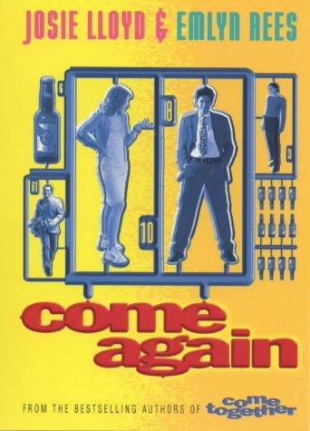 Come Again: Lloyd, Josie; Rees,