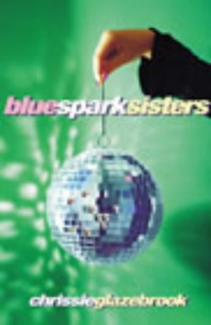 9780434009398: Blue Spark Sisters