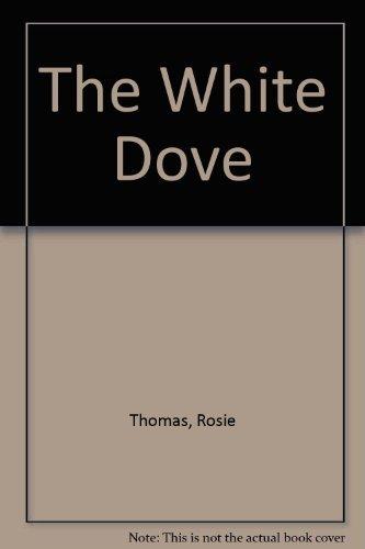 9780434009411: The White Dove