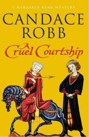 9780434009428: A Cruel Courtship