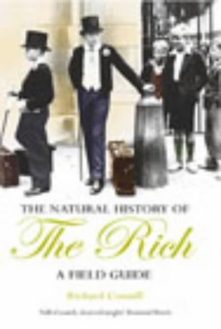 9780434009558: A Natural History of the Rich