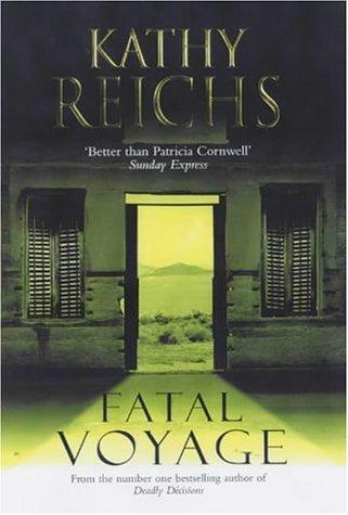 Fatal Voyage: Kathy Reichs