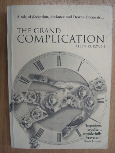 9780434009985: The Grand Complication