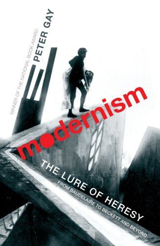 9780434010448: Modernism: The Lure of Heresy - From Baudelaire to Beckett and Beyond