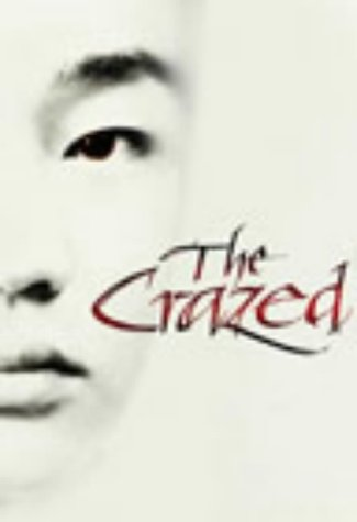 The Crazed ***SIGNED***: Ha Jin