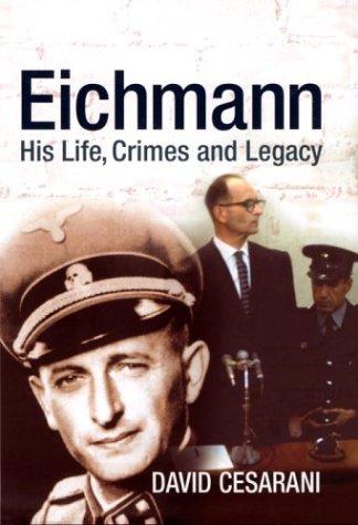 9780434010561: Eichmann: His Life and Crimes